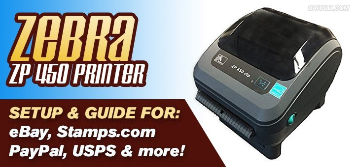 How to use a Zebra ZP 450 with eBay, USPS, Stamps com, PayPal & more