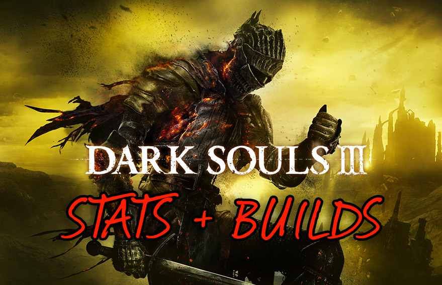 Dark Souls 3: What do the stats and attributes do? EXPLAINED! Vigor