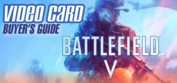 Battlefield V Graphics Card Recommendations & Benchmarks