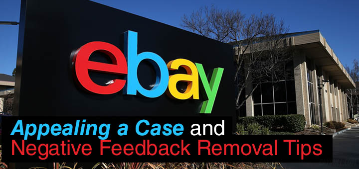 Ebay Sellers How To Appeal A Case Decided In Favor Of The Buyer Solution Negative Feedback Removal Daydull